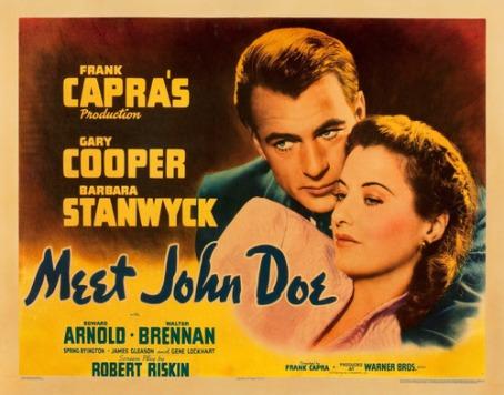 """Meet John Doe (Frank Capra, 1941): """"Necesitamos periodistas que generen polémica"""". Esta cita resume con acierto la película, que trata sobre la manipulación y la mentira, que genera la prensa para ganar audiencia. Asimismo, es un magnífico referente de cómo el poder económico y político van de la mano para lograr sus objetivos."""
